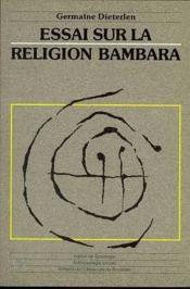 Essai Sur La Religion Bambara - Couverture - Format classique