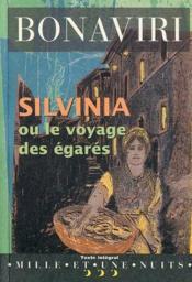 Silvinia ou le voyage des égarés - Couverture - Format classique