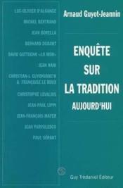 Enquetes Sur La Tradition Aujourd'Hui - Couverture - Format classique