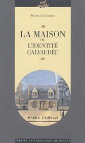 La maison ou l'identité galvaudée - Couverture - Format classique