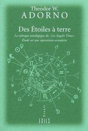 Des Etoiles Terre A Terre ; Etude Sur L'Astrologie Et La Superstion - Intérieur - Format classique
