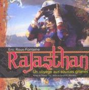 Rajasthan ; un voyage aux sources gitanes - Couverture - Format classique