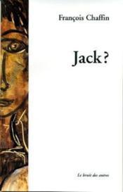 Jack ? - Couverture - Format classique