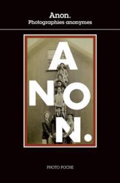 Anon. ; photographies anonymes - Couverture - Format classique