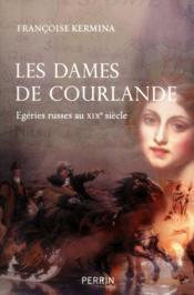 Les dames de Courlande - Couverture - Format classique