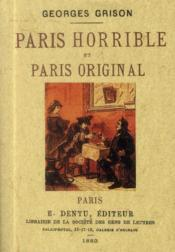 Paris Horrible Et Paris Original - Couverture - Format classique