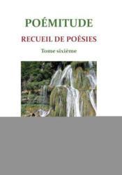 Poemitude - T.Sixieme - Couverture - Format classique