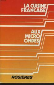 La Cuisine Francaise Au Micro-Ondes - Couverture - Format classique