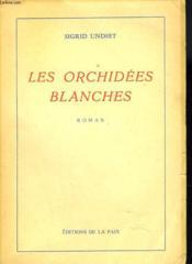 Les Orchidees Blanches - Couverture - Format classique