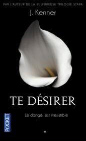 Te désirer  - Julie Kenner