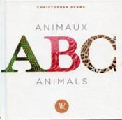 Vente livre :  ABC ; animaux ; animals  - Christopher Evans