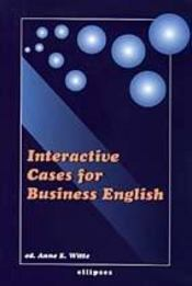 Interactive Cases For Business English - Intérieur - Format classique