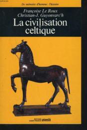 La Civilisation Celtique - Couverture - Format classique