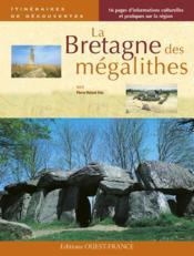 La bretagne des mégalithes - Couverture - Format classique