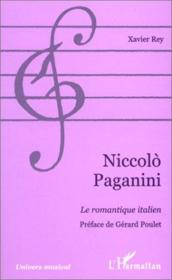 Niccolo Paganini, le romantique italien - Couverture - Format classique