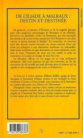 De l'Iliade à Malraux ; destin et destinée - 4ème de couverture - Format classique