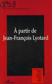 A Partir De Jean-Francois Lyotard - Intérieur - Format classique