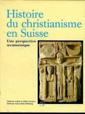 Histoire Du Christianisme En Suisse - Couverture - Format classique