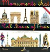 Vente livre :  Monuments that tell stories of Paris  - Jean Daly - Olivier Audy - David Cox