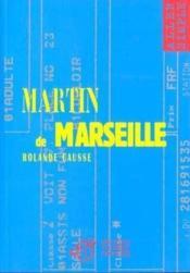 Martin De Marseille - Couverture - Format classique