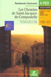 **Les Chemins De St Jacques De Compostellede Cluny Au Puy - Intérieur - Format classique