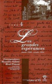 Correspondance Alexandre Vialatte - Henri Pourrat, 1916-1959. Tome Iv : Les Grandes Esperances, Jan - Couverture - Format classique