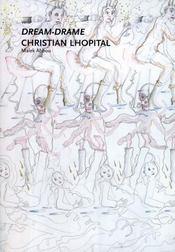 Dream-drame ; Christian Lhopital - Intérieur - Format classique
