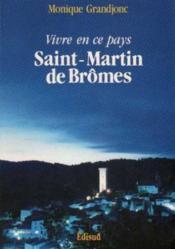 Saint-Martin de Brômes: Vivre en ce pays - Couverture - Format classique