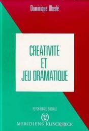 Creativite Et Jeu Dramatique - Couverture - Format classique
