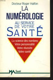Numerologie Au Sce V.Sante - Couverture - Format classique