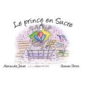 Le prince en sucre - Couverture - Format classique