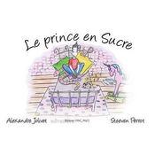 Le prince en sucre - Intérieur - Format classique