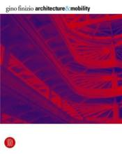 Architecture And Mobility /Anglais - Couverture - Format classique