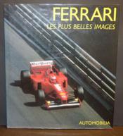 Ferrari : Les Plus Belles Images - Couverture - Format classique