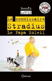 Le commissaire Stradius ; le papa soleil - Couverture - Format classique