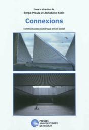Connexions ; communication numérique et lien social - Couverture - Format classique