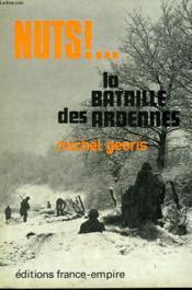 Nuts ! ... La Bataille Des Ardennes. - Couverture - Format classique