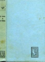Le Secret De La Paloma. Collection : Belle Helene. Club Du Roman Feminin. - Couverture - Format classique