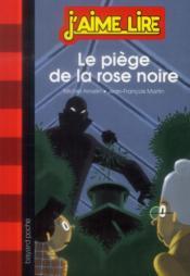 Le piège de la rose noire - Couverture - Format classique