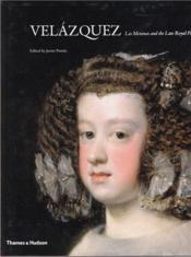 Velazquez Las Meninas And The Late Royal Portraits /Anglais - Couverture - Format classique