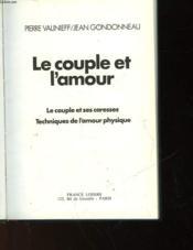 Le Couple Et L'Amour - Couverture - Format classique