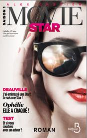 Vente livre :  Movie star saison 1 ; Deauville  - Alex Cartier