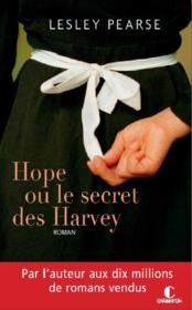 Vente livre :  Hope ou le secret des Harvey  - Lesley Pearse