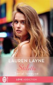 Vente livre :  Stiletto T.1 ; serial loveuse  - Lauren Layne