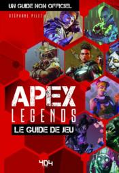 Vente  Apex legends, le guide de jeu non officiel  - Collectif