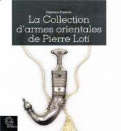 Vente  La collection d'armes orientales de Pierre Loti  - Stephane Pradines