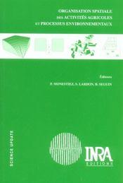 Organisation spatiale des activites agricoles et processus environnementaux - Intérieur - Format classique