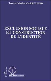 Exclusion sociale et construction de l'identité - Couverture - Format classique