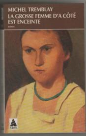 La Grosse Femme D'A Cote Est Enceinte Babel 179 - Couverture - Format classique