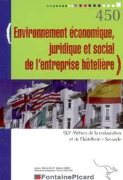 Env eco, juridique et social de l'entreprise hoteliere 2e editione bep - Couverture - Format classique
